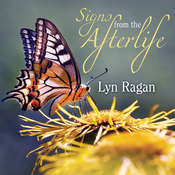 Signs From the Afterlife Audiobook, by Lyn Ragan
