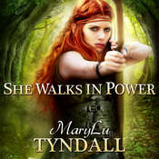 She Walks in Power Audiobook, by MaryLu Tyndall
