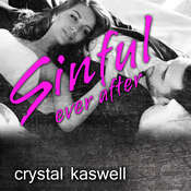 Sinful Ever After Audiobook, by Crystal Kaswell