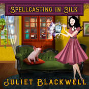 Spellcasting in Silk Audiobook, by Juliet Blackwell