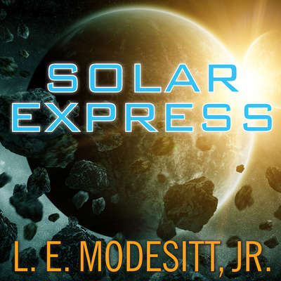 Solar Express Audiobook, by L. E. Modesitt