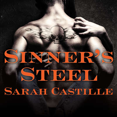 Sinners Steel Audiobook, by Sarah Castille