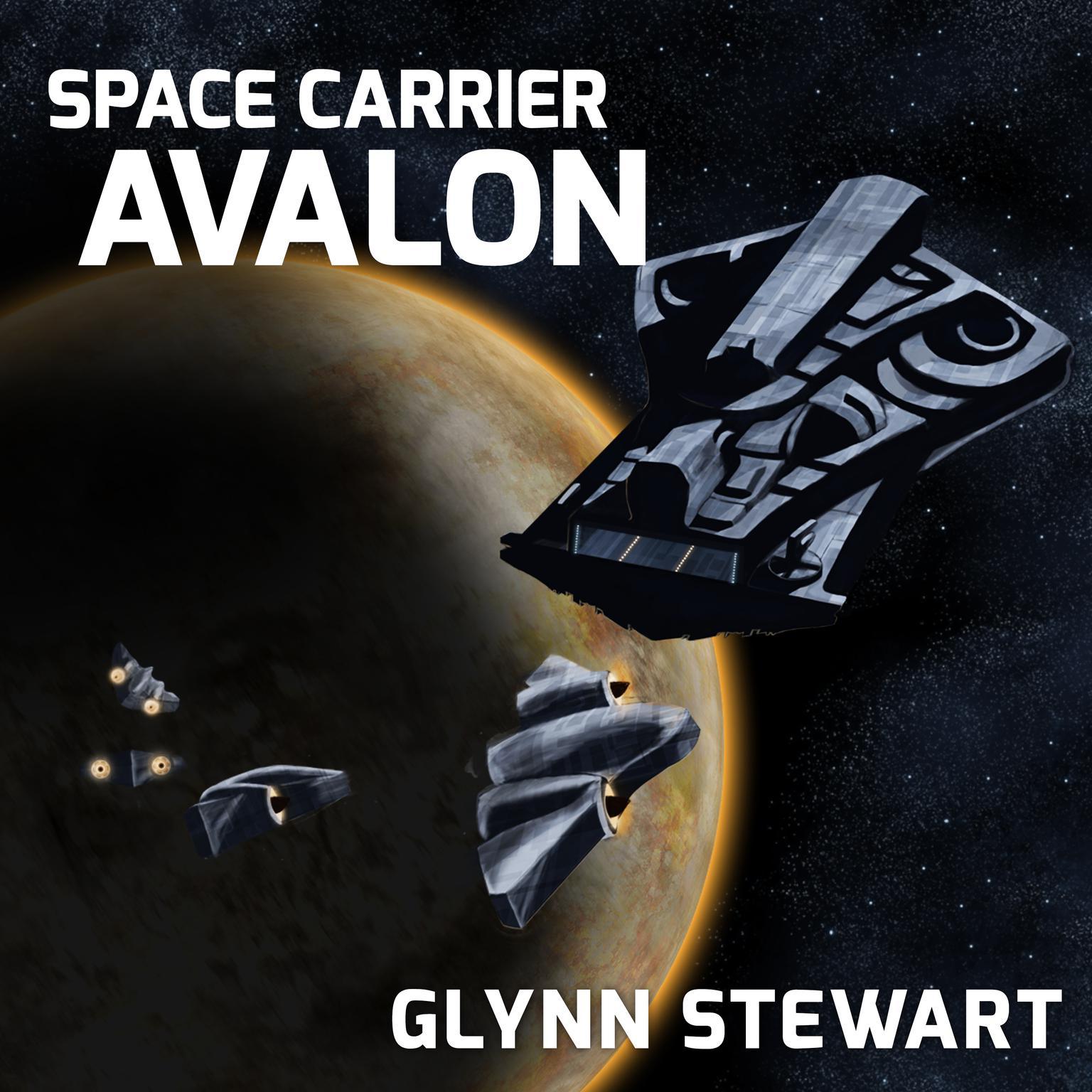 Space Carrier Avalon Audiobook, by Glynn Stewart