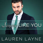 Someone Like You Audiobook, by Lauren Layne