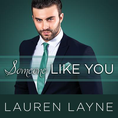 Someone Like You Audiobook, by Lauren Layne