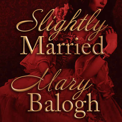 Slightly Married Audiobook, by Mary Balogh