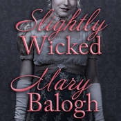 Slightly Wicked Audiobook, by Mary Balogh