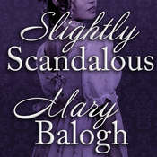 Slightly Scandalous Audiobook, by Mary Balogh