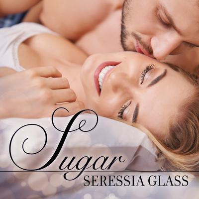 Sugar Audiobook, by Seressia Glass