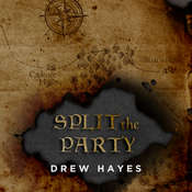 Split the Party Audiobook, by Drew Hayes