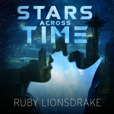 Stars Across Time Audiobook, by Ruby Lionsdrake