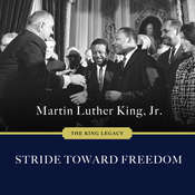 Stride Toward Freedom: The Montgomery Story Audiobook, by Martin Luther King Jr.