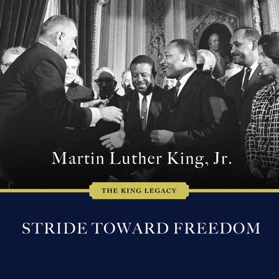 Stride Toward Freedom: The Montgomery Story Audiobook, by Martin Luther King, Jr