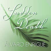 Sudden Death Audiobook, by Álvaro Enrigue