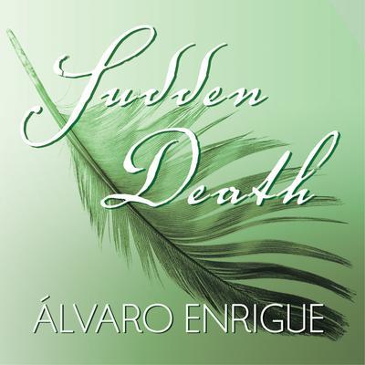 Sudden Death Audiobook, by Álvaro Enrigue