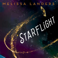 Starflight Audiobook, by Melissa Landers