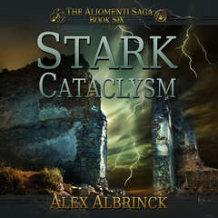 Stark Cataclysm Audiobook, by Alex Albrinck