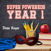 Super Powereds: Year 1 Audiobook, by Drew Hayes