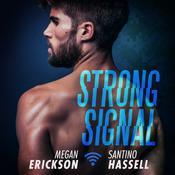 Strong Signal  Audiobook, by Megan Erickson