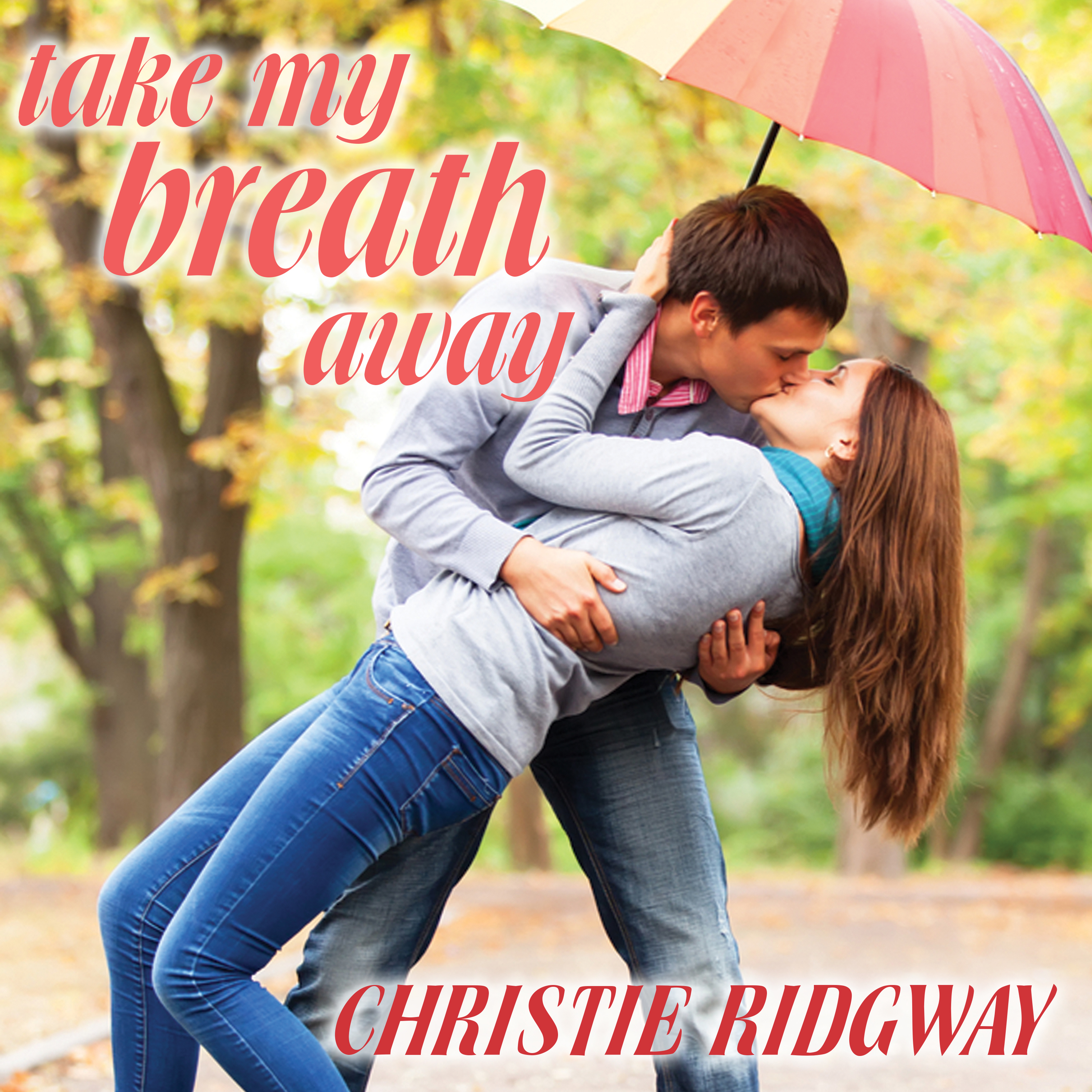 Printable Take My Breath Away Audiobook Cover Art