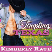 Tempting Texas Audiobook, by Kimberly Raye