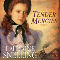 Tender Mercies Audiobook, by Lauraine Snelling