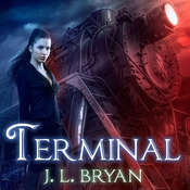 Terminal Audiobook, by J. L. Bryan