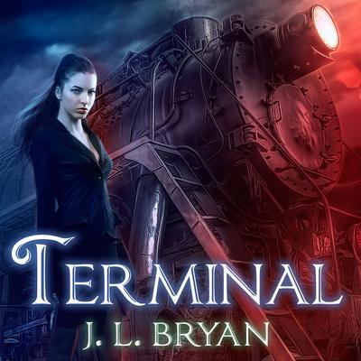 Terminal Audiobook, by J. L. Bryan