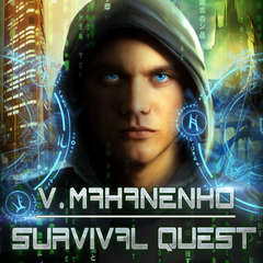 Survival Quest Audiobook, by Vasily Mahanenko