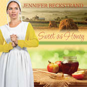 Sweet as Honey Audiobook, by Jennifer Beckstrand