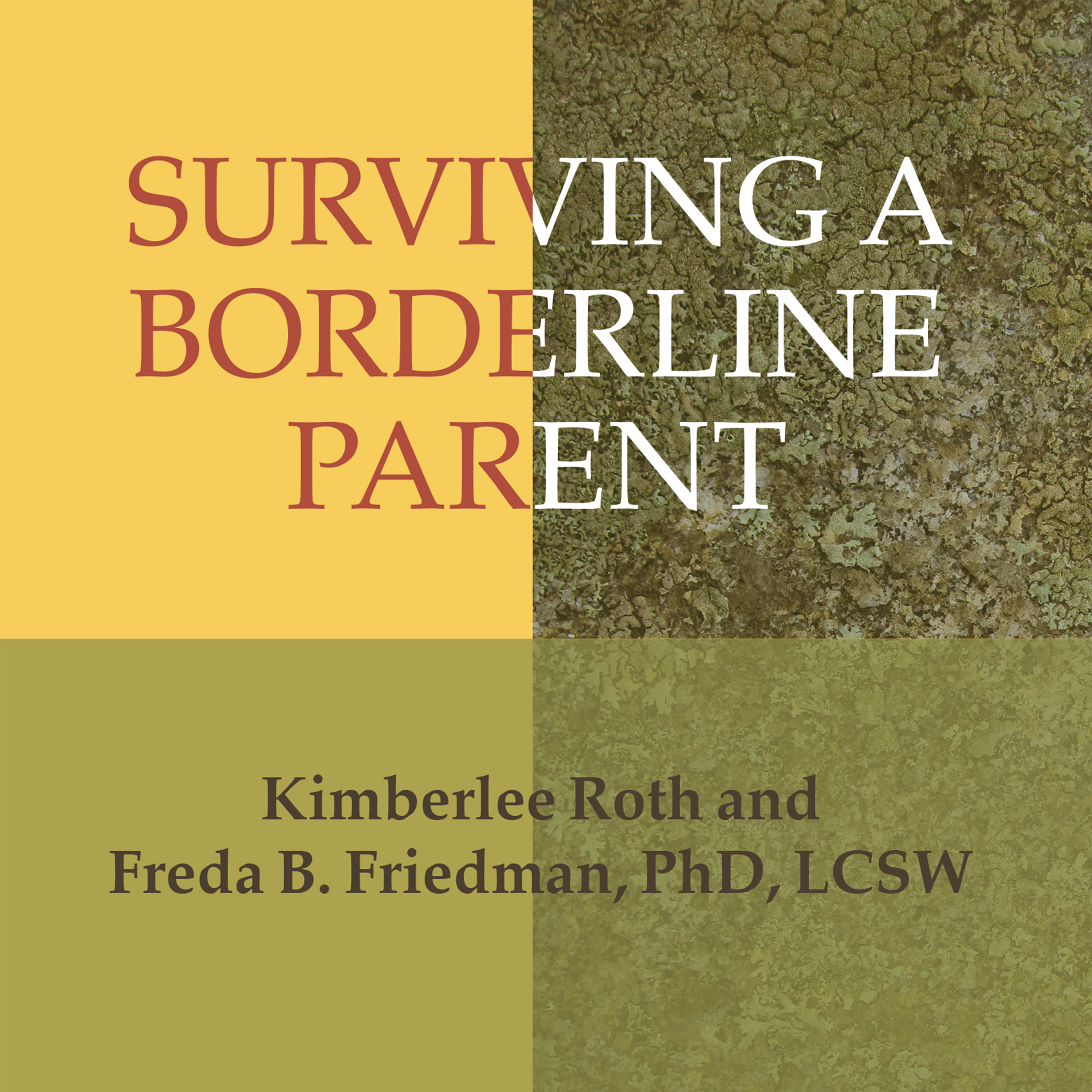 Printable Surviving a Borderline Parent: How to Heal Your Childhood Wounds and Build Trust, Boundaries, and Self-Esteem Audiobook Cover Art
