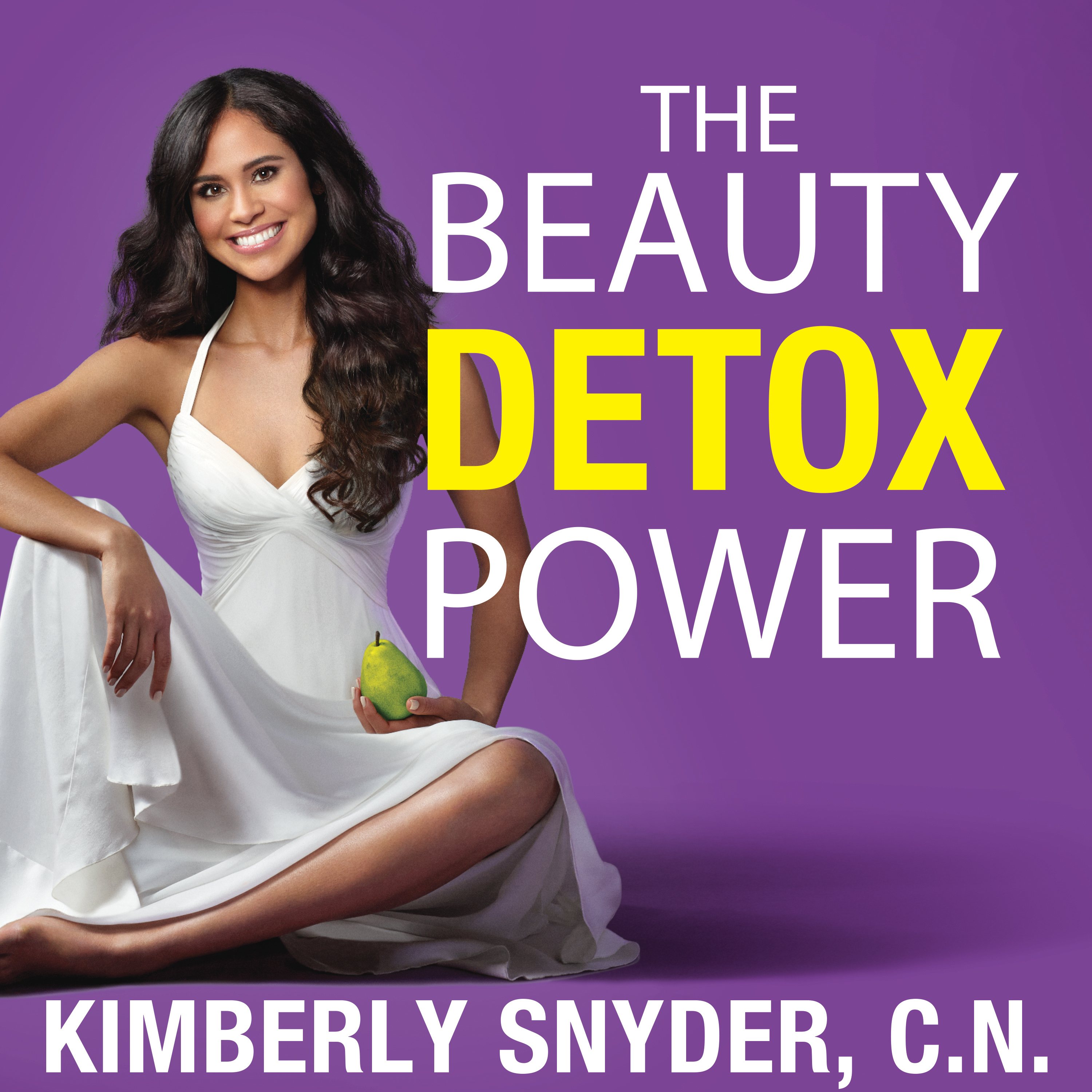 Printable The Beauty Detox Power: Nourish Your Mind and Body for Weight Loss and Discover True Joy Audiobook Cover Art