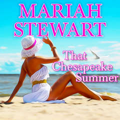 That Chesapeake Summer Audiobook, by Mariah Stewart
