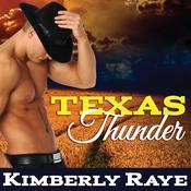 Texas Thunder Audiobook, by Kimberly Raye