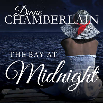 The Bay at Midnight Audiobook, by Diane Chamberlain