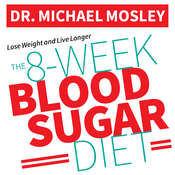 The 8-Week Blood Sugar Diet: How to Beat Diabetes Fast (and Stay Off Medication) Audiobook, by Michael Mosley