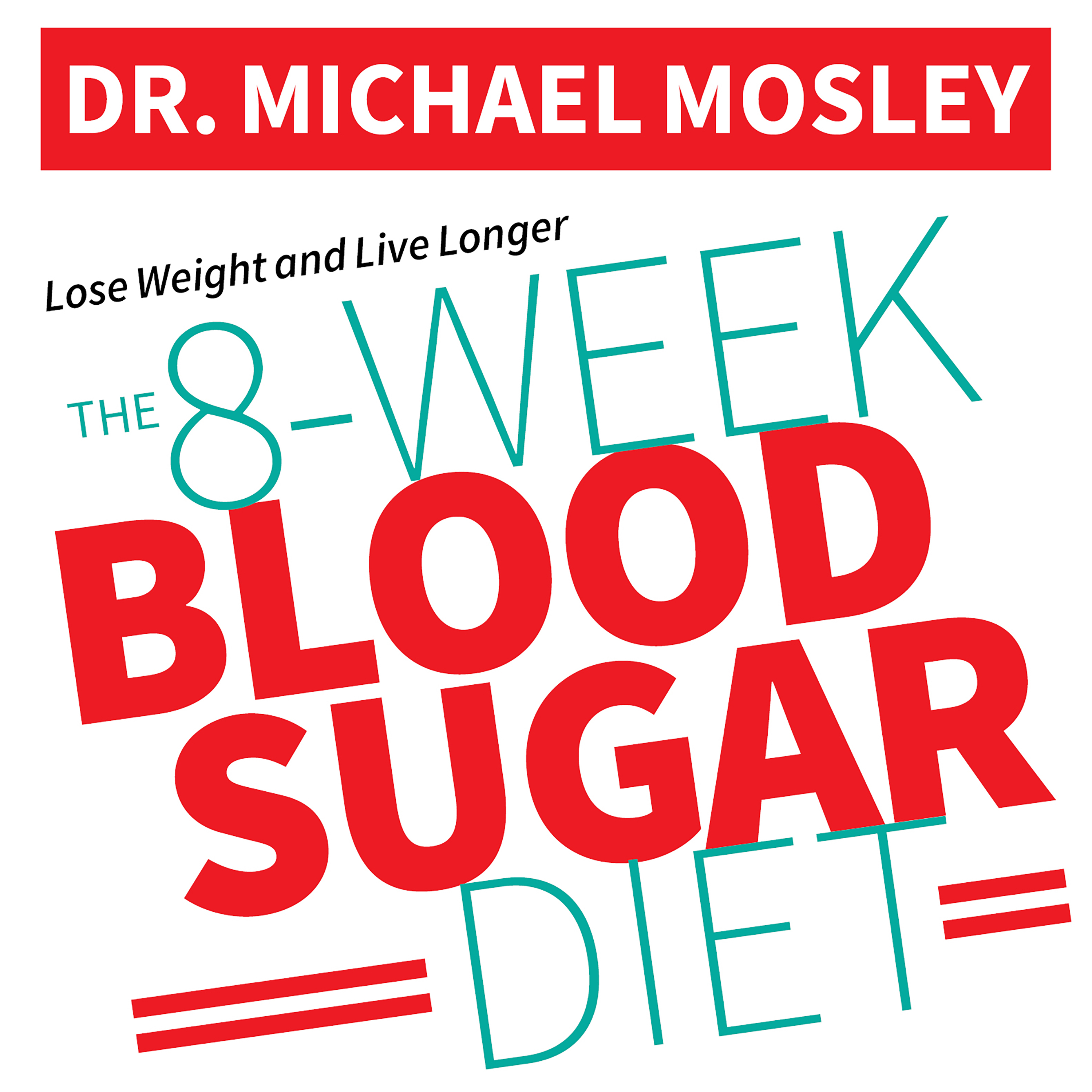 Printable The 8-Week Blood Sugar Diet: How to Beat Diabetes Fast (and Stay Off Medication) Audiobook Cover Art