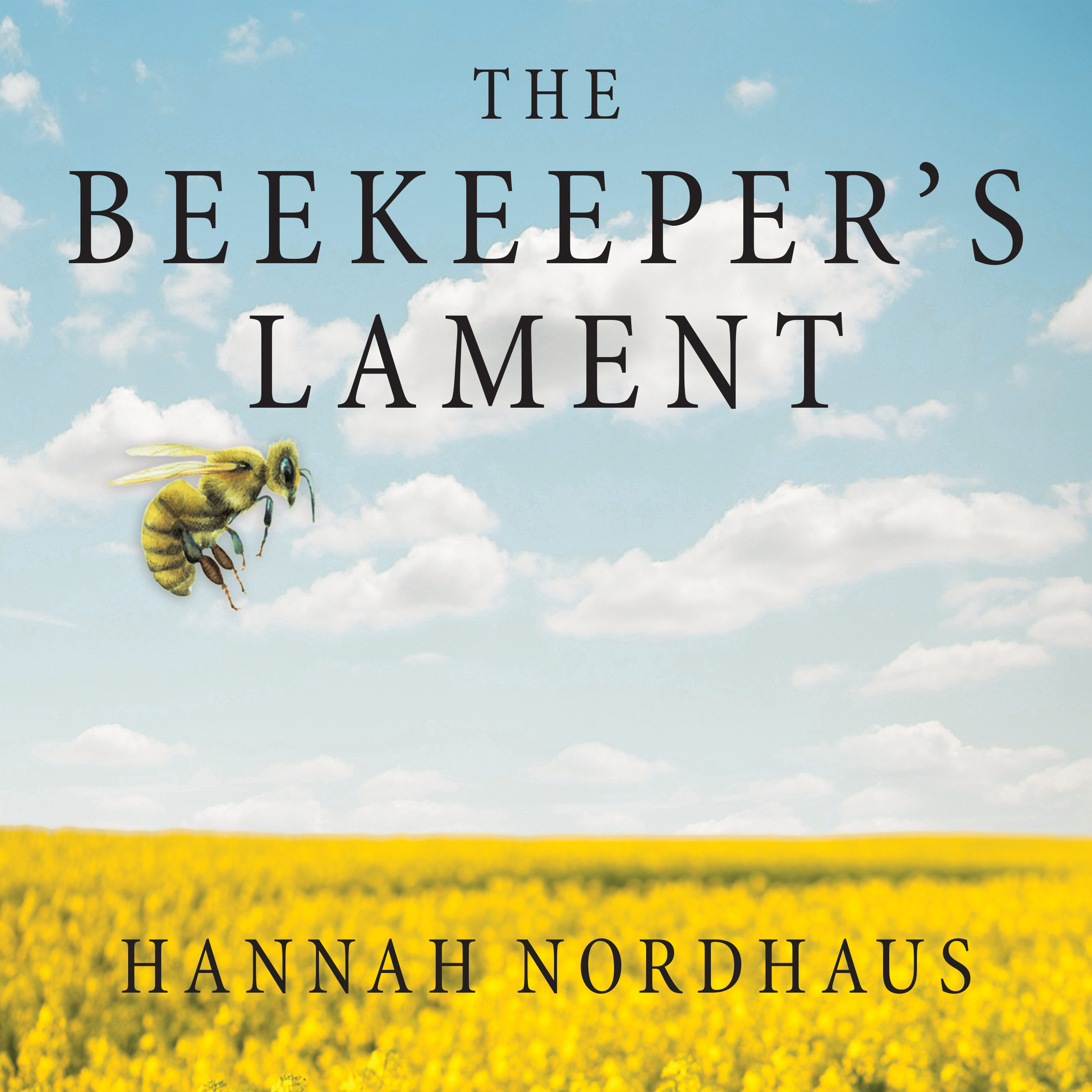 Printable The Beekeeper's Lament: How One Man and Half a Billion Honey Bees Help Feed America Audiobook Cover Art
