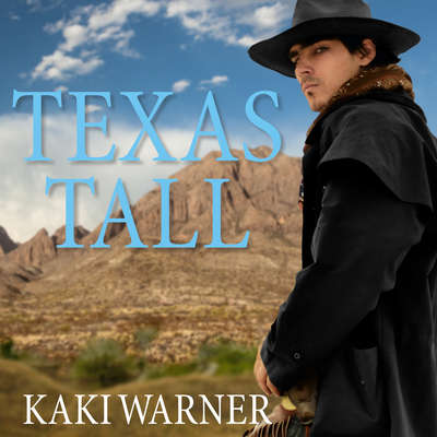 Texas Tall Audiobook, by Kaki Warner