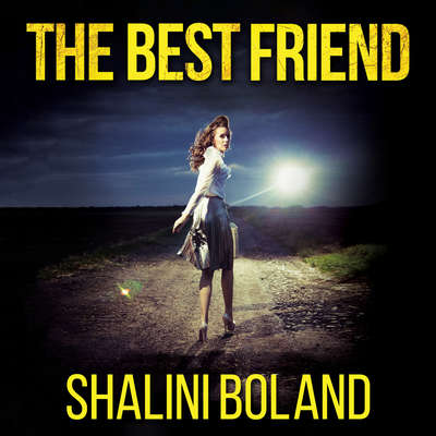 The Best Friend Audiobook, by Shalini Boland