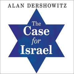 The Case for Israel Audiobook, by Alan M. Dershowitz