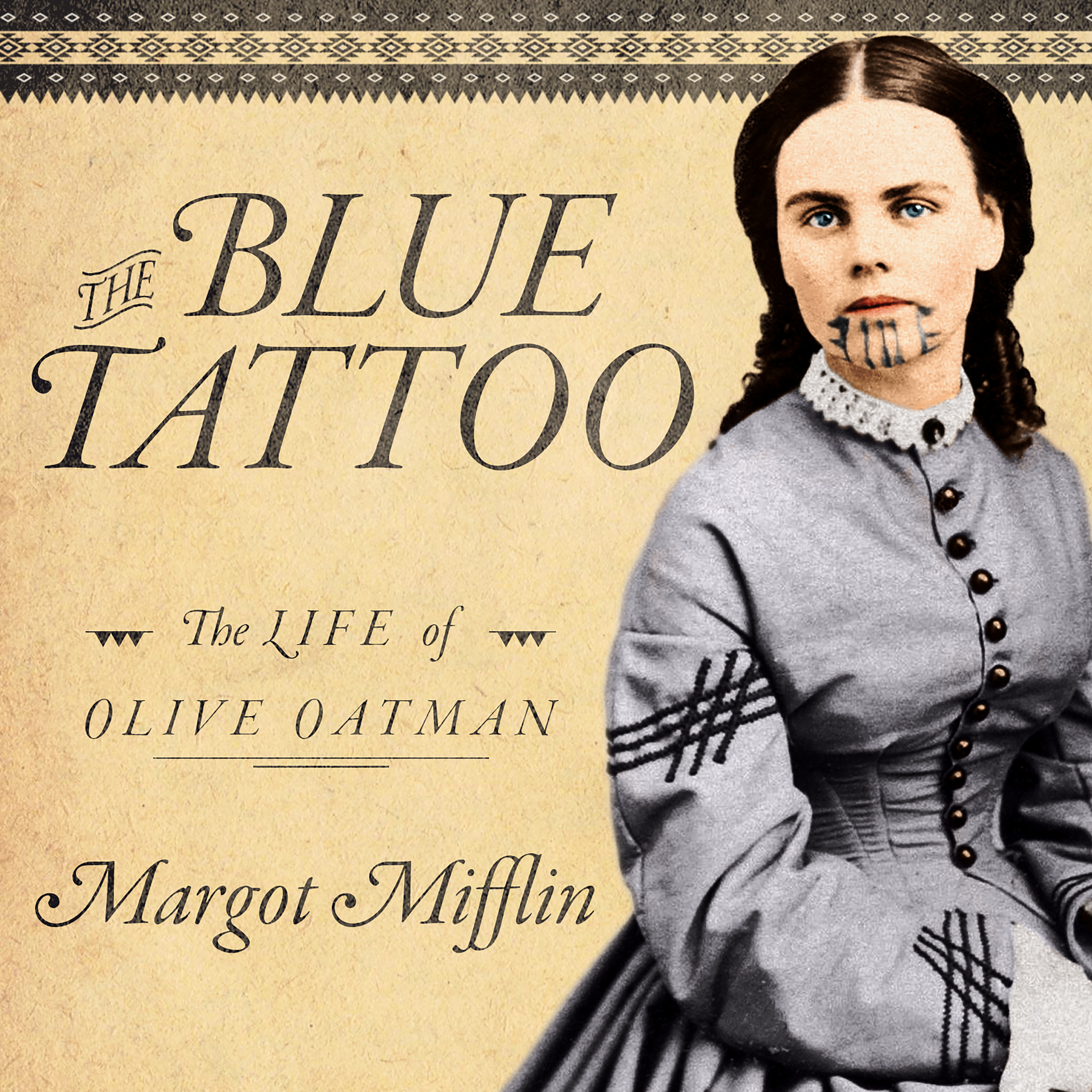 Printable The Blue Tattoo: The Life of Olive Oatman Audiobook Cover Art