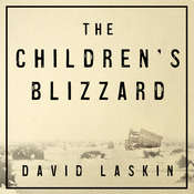 The Childrens Blizzard Audiobook, by David Laskin