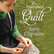 The Cherished Quilt Audiobook, by Amy Clipston