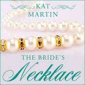 The Brides Necklace Audiobook, by Kat Martin