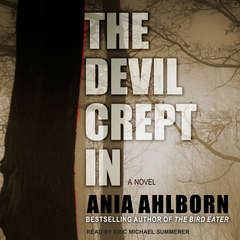 The Devil Crept In Audiobook, by Ania Ahlborn