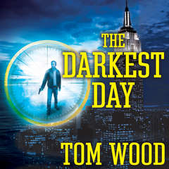 The Darkest Day Audiobook, by Tom Wood