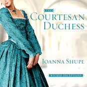 The Courtesan Duchess Audiobook, by Joanna Shupe
