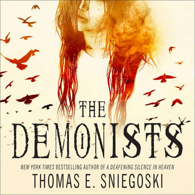 The Demonists Audiobook, by Thomas E. Sniegoski
