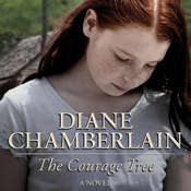 The Courage Tree Audiobook, by Diane Chamberlain